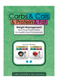 Carbs and Cals Weight Management Teaching Presentation