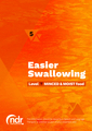 Easier Swallowing - Level 5